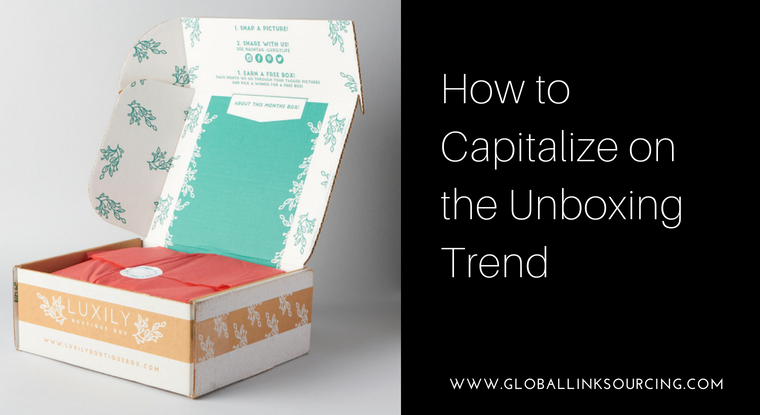 Ways to Capitalize on the Unboxing Trend